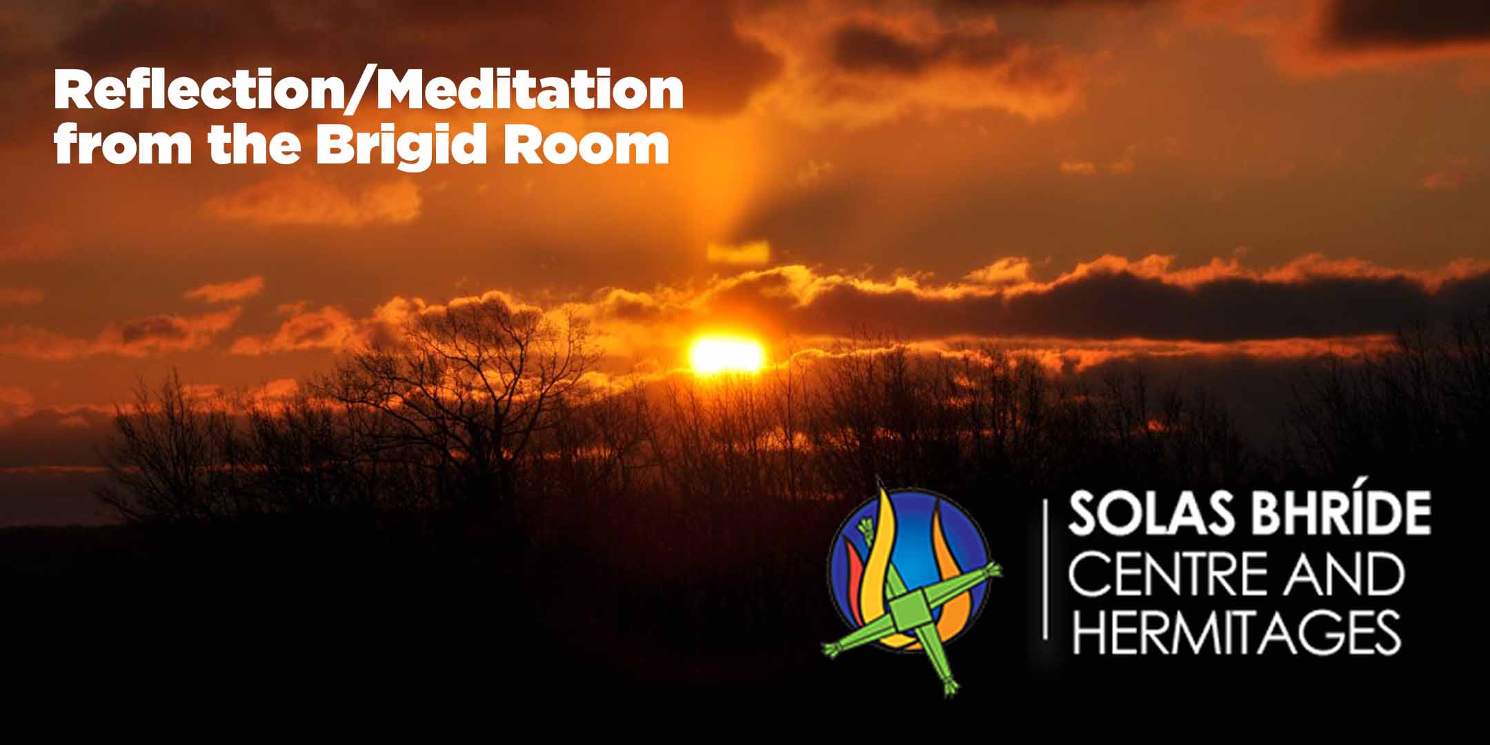 reflection meditation from the brigid room feile